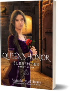 Surrender - Queen's Honor Short Story by Mande Matthews