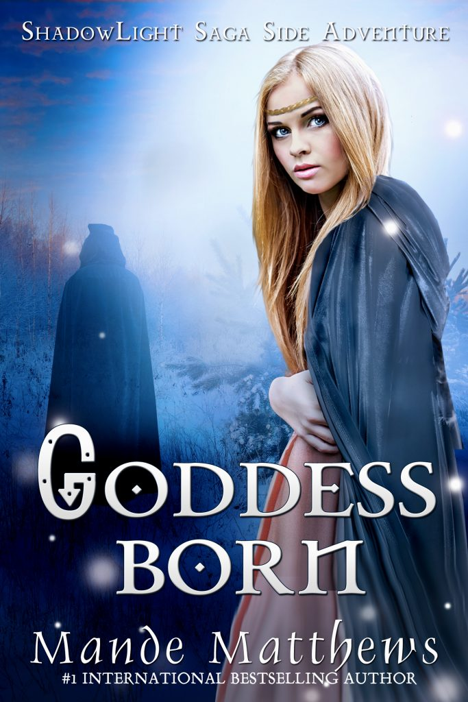 Goddess Born - A ShadowLight Side Adventure