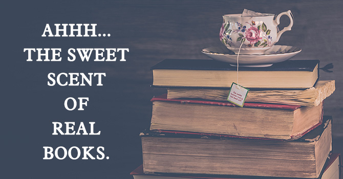 The sweet scent of real books